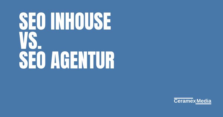 SEO Inhouse vs. SEO Agentur