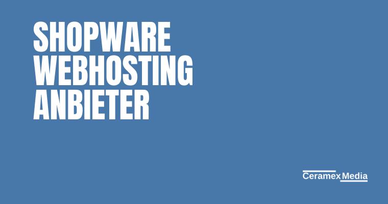 Shopware Webhosting Anbieter