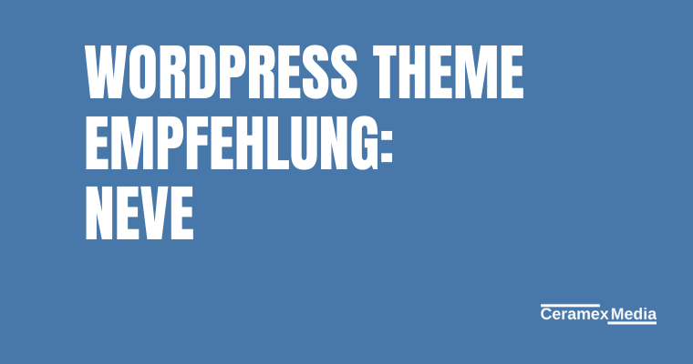 Wordpress Theme Neve Empfehlung
