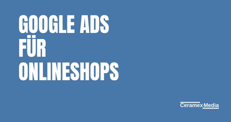 Google Ads für Onlineshops